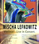 Mischa Lefkowitz Violinist Live In Concert DVD
